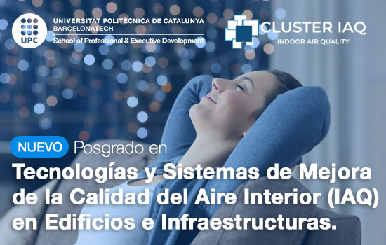 Nuevo Posgrado en Tecnologías y Sistemas de Mejora de la Calidad del Aire Interior (IAQ) en Edificios e Infraestructuras.