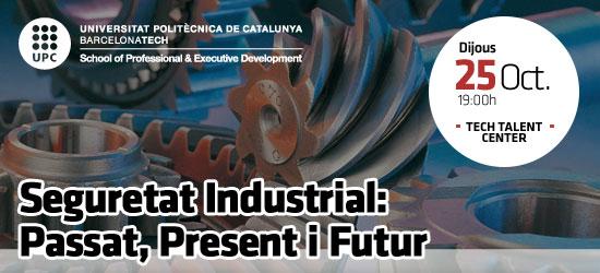 Open Talent: Seguretat Industrial: Passat, Present i Futur