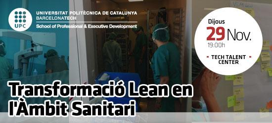Open Talent: Transformació Lean en l'àmbit sanitari. El cas del Consorci Sanitari del Garraf